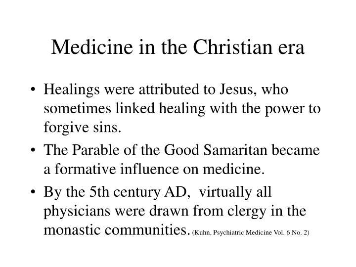 Medicine in the Christian era