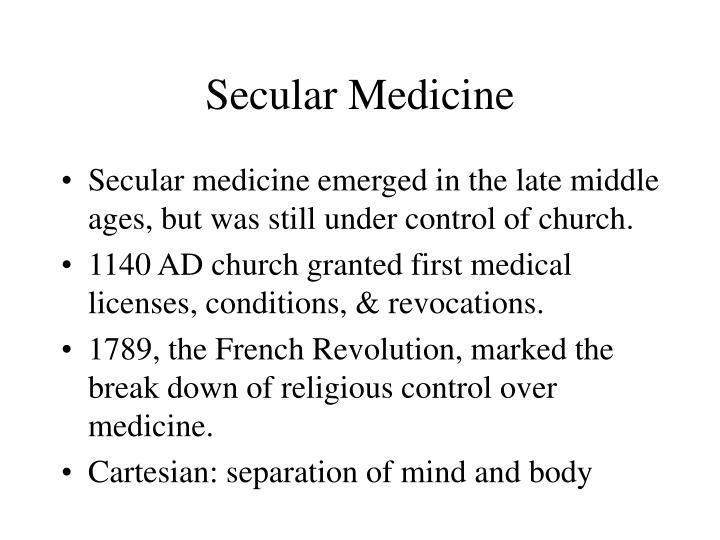 Secular Medicine