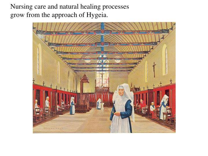 Nursing care and natural healing processes