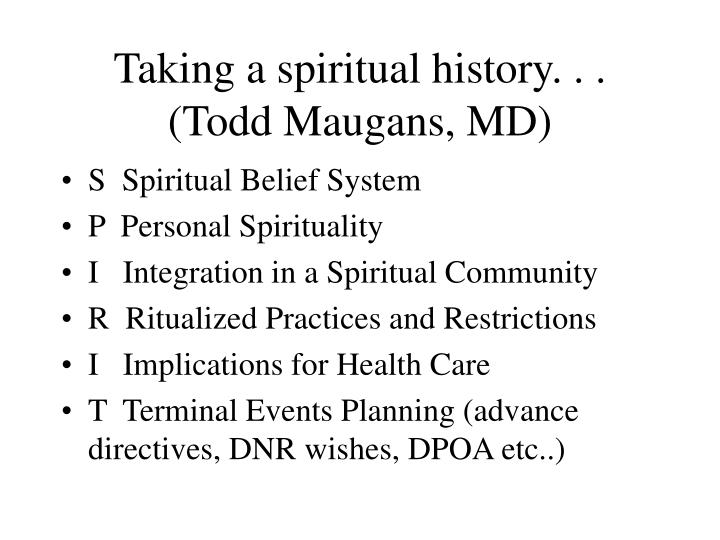 Taking a spiritual history. . .
