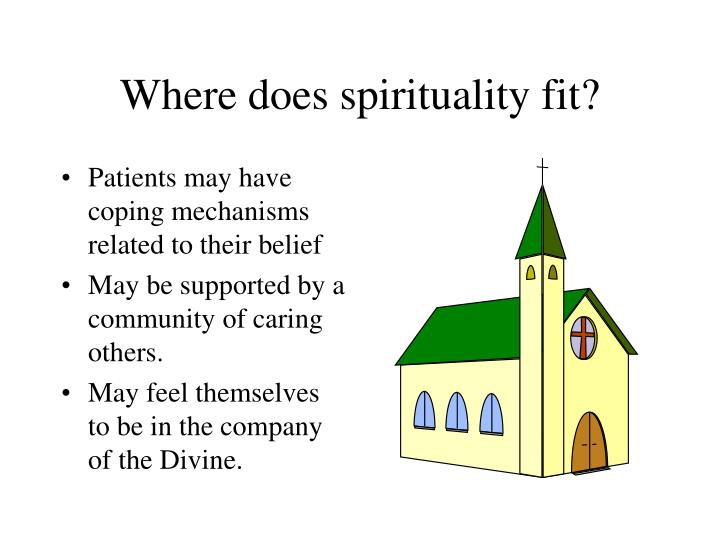 Where does spirituality fit?