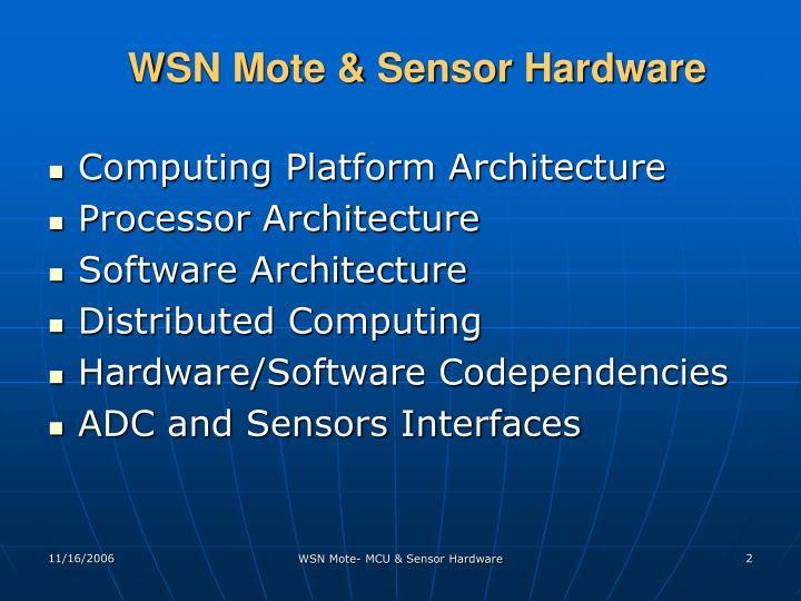 WSN Mote & Sensor Hardware