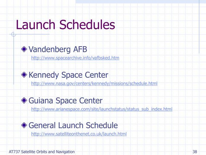 Launch Schedules