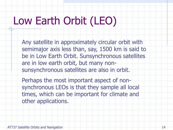 Low Earth Orbit (LEO)