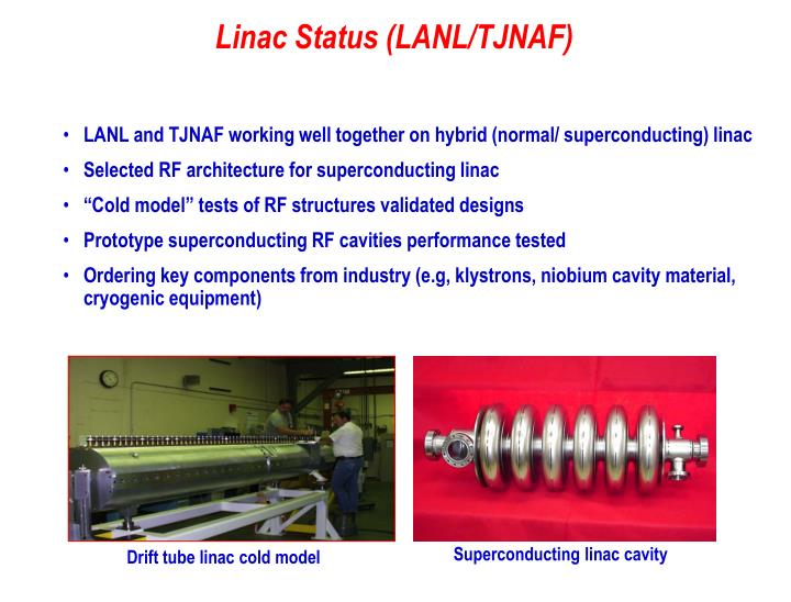 LANL and TJNAF working well together on hybrid (normal/ superconducting) linac