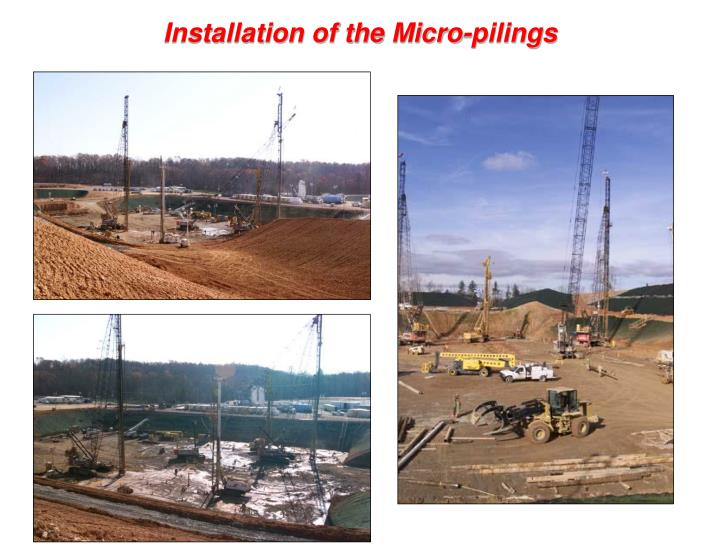 Installation of the Micro-pilings