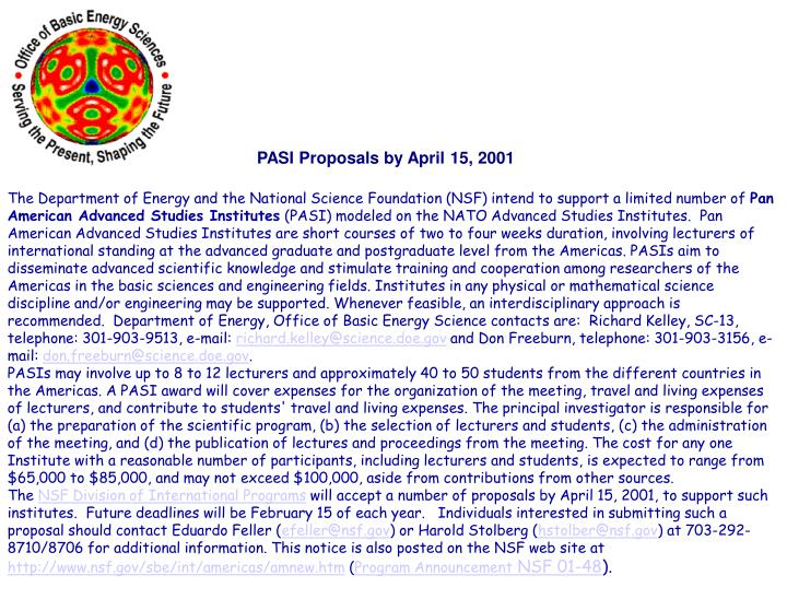 PASI Proposals by April 15, 2001