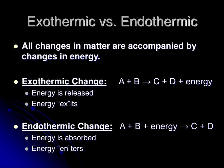 Exothermic vs. Endothermic