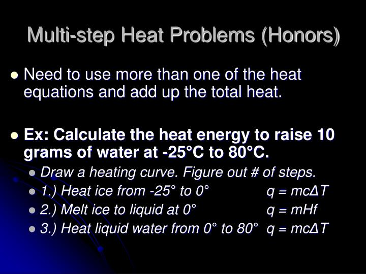 Multi-step Heat Problems (Honors)