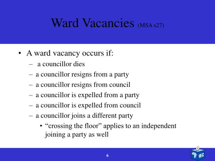 Ward Vacancies