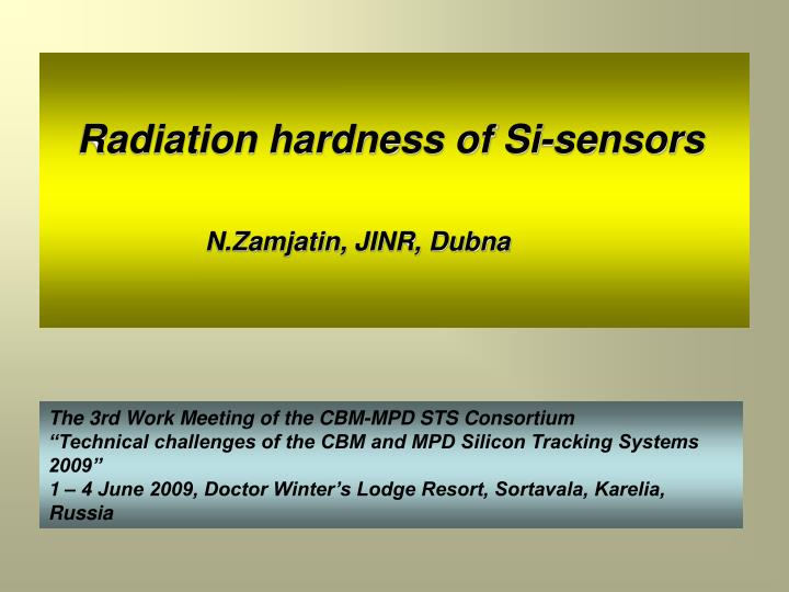 Radiation hardness of Si-sensors