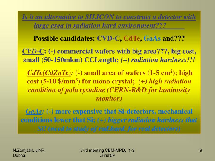 Is it an alternative to SILICON to construct a detector with large area in radiation hard environment???