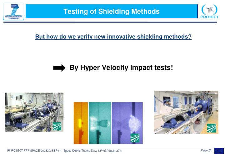 Testing of Shielding Methods