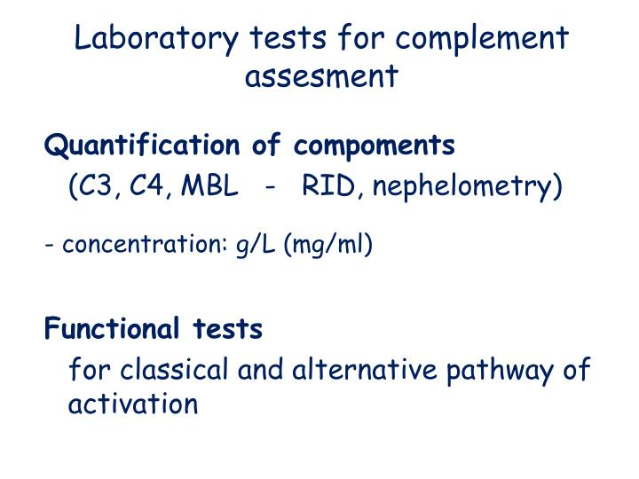 Laboratory tests for complement assesment