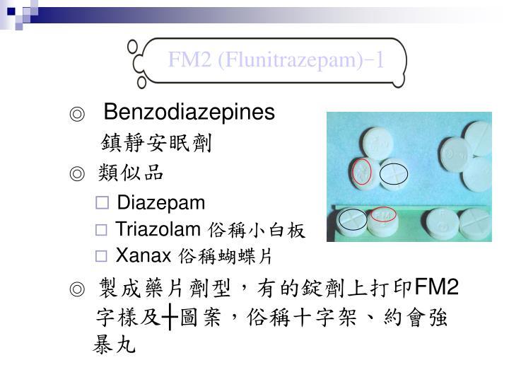 FM2 (Flunitrazepam)