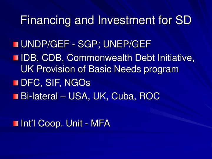 Financing and Investment for SD
