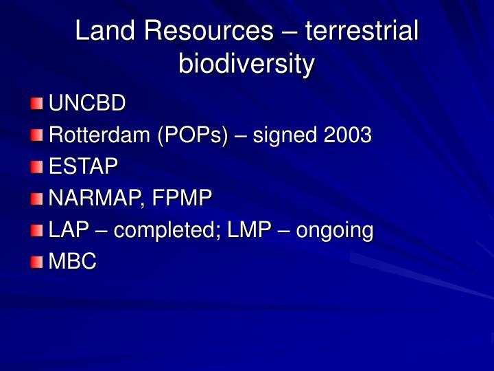 Land Resources – terrestrial biodiversity