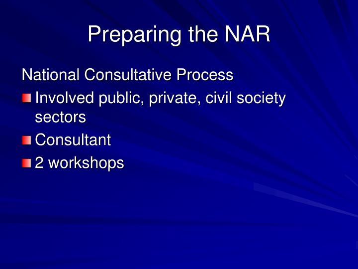 Preparing the NAR