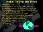 orbital trick 3 sun synch