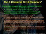 the 6 classical orbit elements