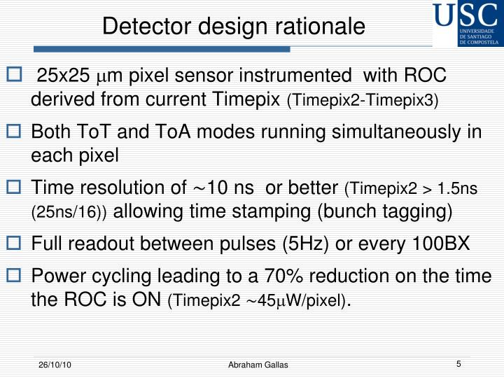 Detector design rationale