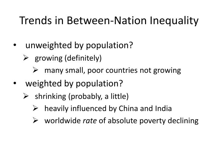 Trends in Between-Nation Inequality