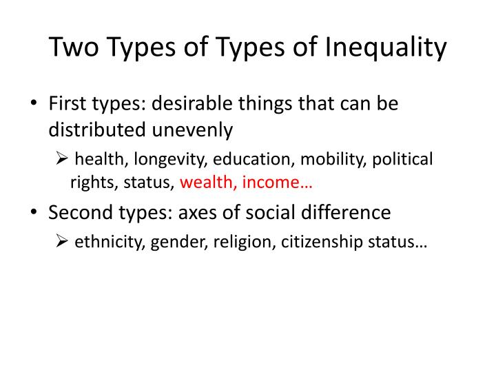 Two Types of Types of Inequality