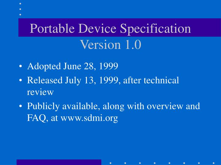 Portable Device Specification Version 1.0