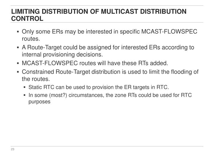 Limiting distribution of Multicast Distribution Control