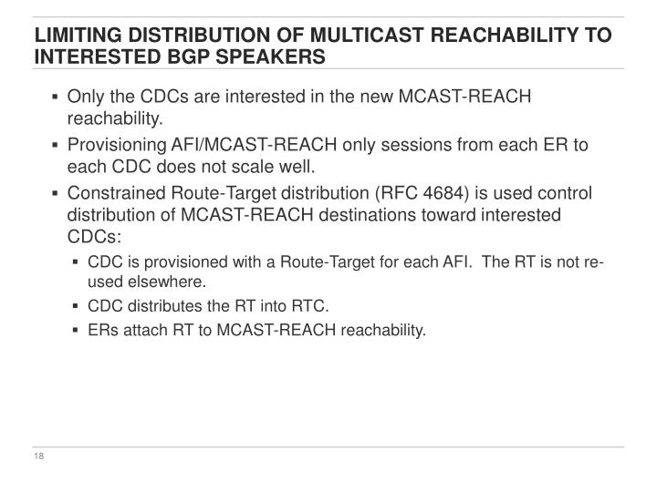 Limiting distribution of multicast reachability to interested