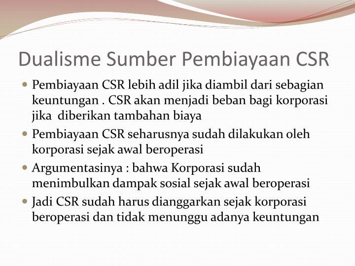 Dualisme Sumber Pembiayaan CSR