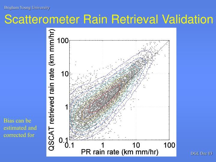 Scatterometer Rain Retrieval Validation