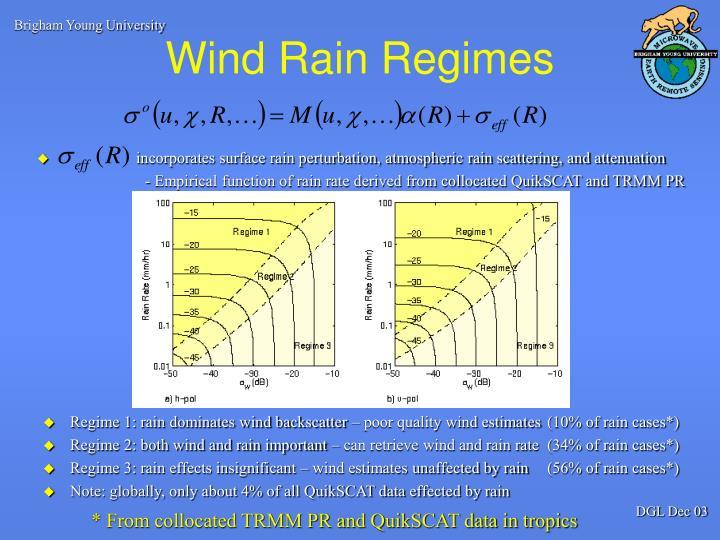 Wind Rain Regimes