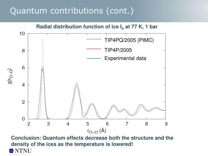 Quantum contributions (cont.)