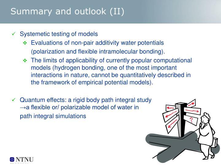 Summary and outlook (II)