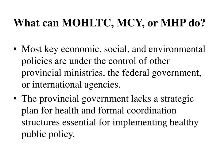 What can MOHLTC, MCY, or MHP do?