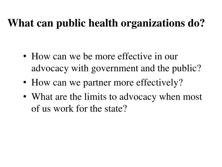 What can public health organizations do?