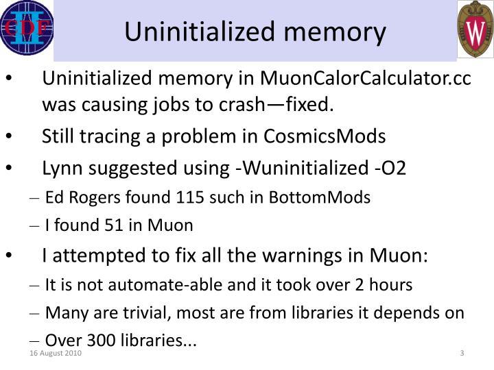 Uninitialized memory