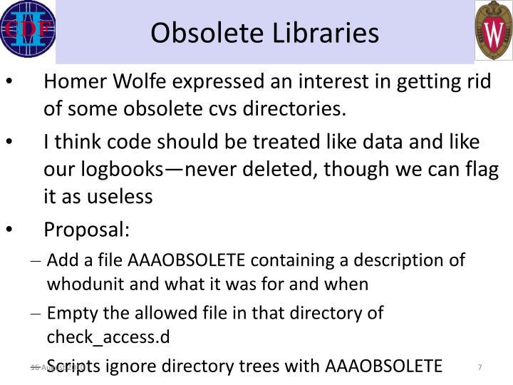 Obsolete Libraries