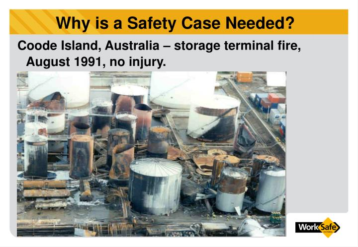 Why is a Safety Case Needed?
