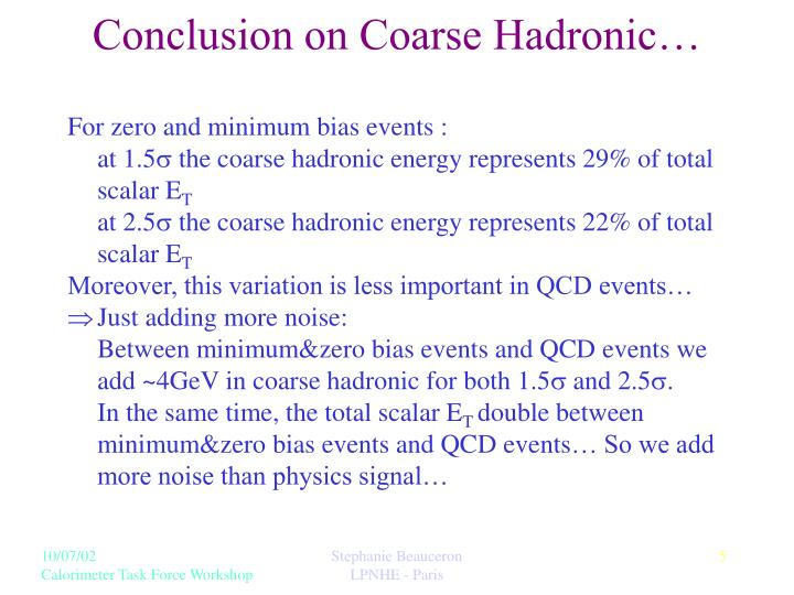 Conclusion on Coarse Hadronic…