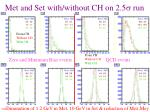 met and set with without ch on 2 5 run