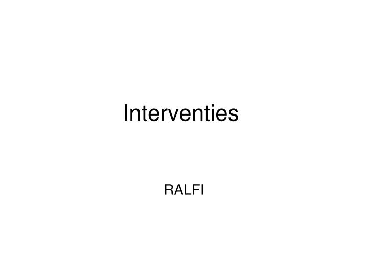 Interventies