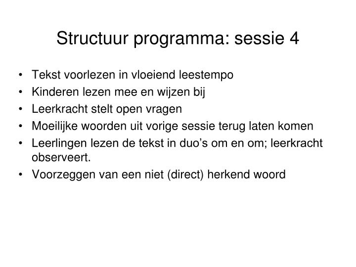 Structuur programma: sessie 4