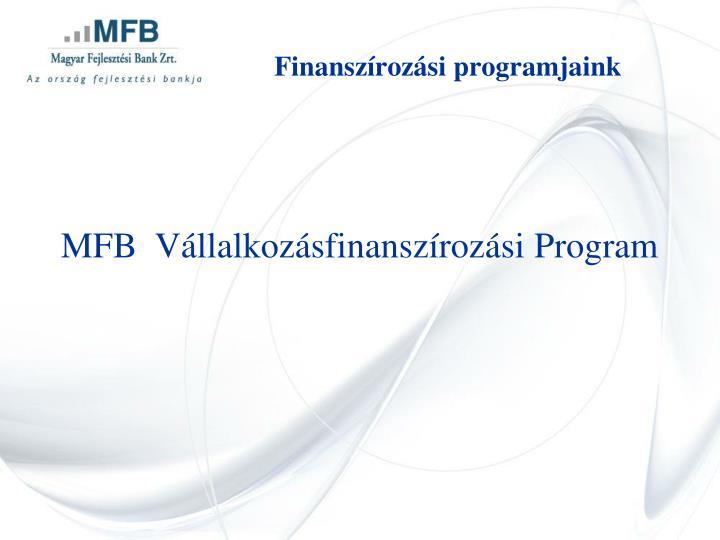 Finanszírozási programjaink