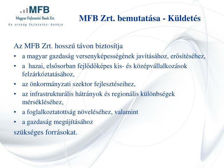 MFB Zrt. bemutatása - Küldetés