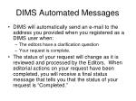 dims automated messages