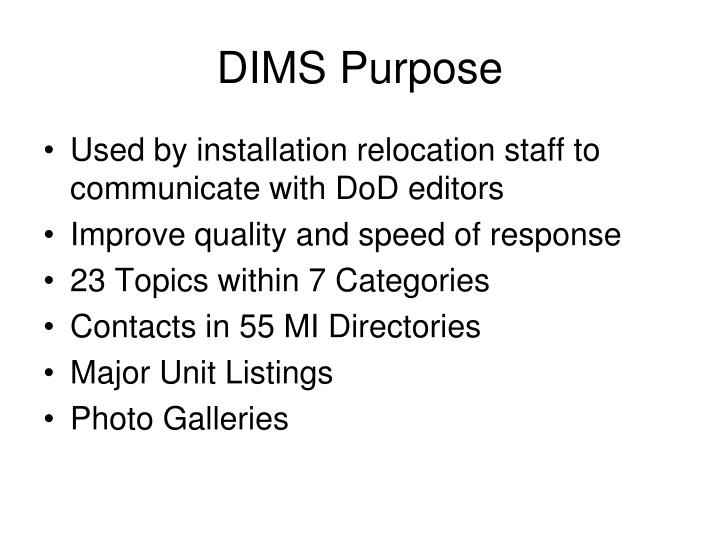 DIMS Purpose