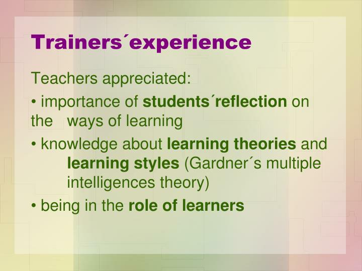 Trainers´experience