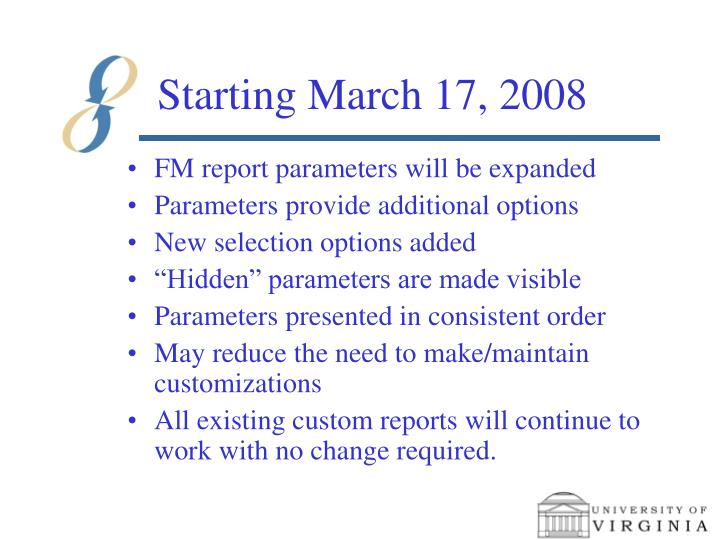 Starting march 17 2008